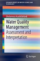 Water quality management : assessment and interpretation