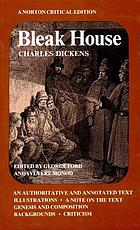 Bleak House : an authoritative and annotated text, illustrations, a note on the text, genesis and composition, backgrounds, criticism