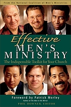 Effective men's ministry : the indispensable toolkit for your church
