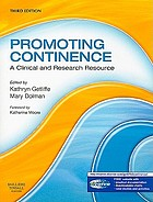 Promoting continence : a clinical and research resource