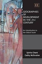 Geographies of development in the 21st century : an introduction to the global south