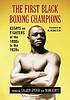 The first Black boxing champions : essays on fighters... by  Colleen Aycock