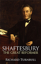 Shaftesbury : the great reformer