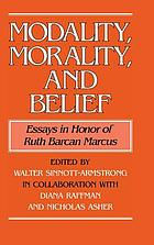 Modality, morality, and belief : essays in honor of Ruth Barcan Marcus