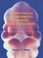 Craniofacial development, growth and evolution