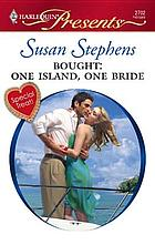 Bought : one island, one bride