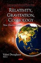 Relativity, gravitation, cosmology : new developments