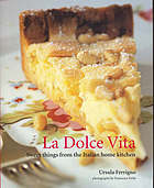 La dolce vita : sweet things from the Italian home kitchen