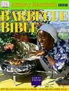 Ainsley Harriott's barbecue bible.