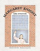 Margaret Knight : girl inventor