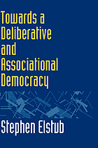 Towards a deliberative and associational democracy