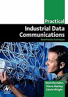 Practical industrial data communications : best practice techniques
