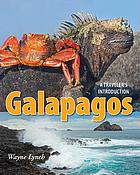 Galapagos : a traveler's introduction