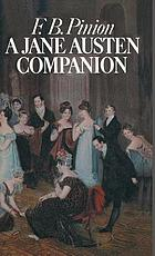 A Jane Austen companion: a critical survey and reference book,