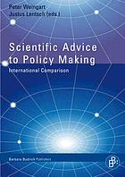 Scientific advice to policy making : international comparison
