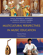 Multicultural perspectives in music education Volume 3