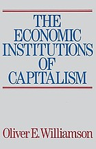 The economic institutions of capitalism : firms, markets, relational contracting