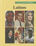 Great lives from history. Latinos