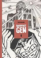 Barefoot Gen. Volume six, Writing the truth