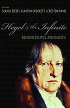 Hegel & the infinite : religion, politics, and dialectic