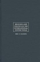 Religion and politics in the international system today