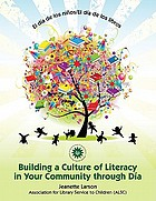 El día de los niños/El día de los libros : building a culture of literacy in your community through Día