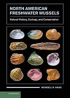 North American freshwater mussels : natural history, ecology, and conservation