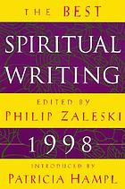 The best spiritual writing, 1998