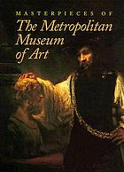 Masterpieces of the Metropolitan Museum of Art
