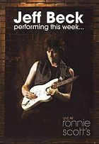 Jeff Beck performing this week live at Ronnie Scott's