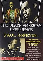 Paul Robeson 20th century Renaissance man, entertainer and activist