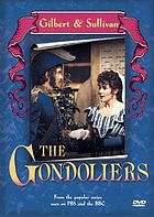 Gilbert & Sullivan's The gondoliers, or, The king of Barataria