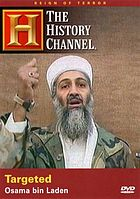 Reign of terror. Targeted, Osama Bin Laden