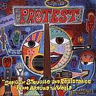 Protest songs of struggle and resistance from around the world
