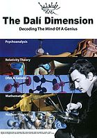 The Dalí dimension [decoding the mind of a genius