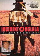 Incident at Oglala the Leonard Peltier story