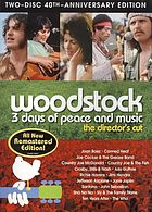 Woodstock 3 days of peace & music ; the director's cut