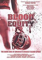 Blood equity the dark side of America's biggest blood sport