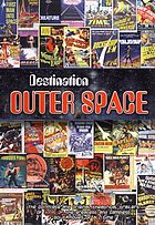 Destination outer space