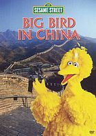 Sesame Street. Big Bird in China