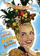 Carmen Miranda bananas is my business