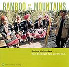 Bamboo on the mountains Kmhmu highlanders from Southeast Asia and the U.S