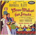 Three wishes for Jamie original Broadway cast