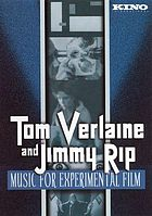 Tom Verlaine and Jimmy Rip music for experimental film
