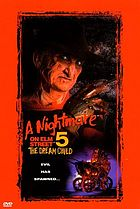 A nightmare on Elm Street 5. The dream child
