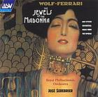 The jewels of the Madonna = (I gioielli della Madonna) : opera in three acts on Neapolitan life