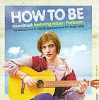 How to be soundtrack