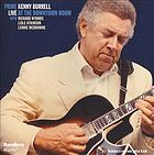 Prime Kenny Burrell live at the Downtown Room
