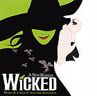 Wicked a new musical : original Broadway cast recording