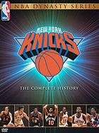 New York Knicks the complete history